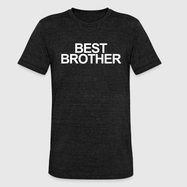 best-brother-gift-brother - Unisex Tri-Blend T-Shirt by Bella & Canvas