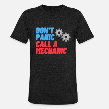 Call a mechanic - Unisex triblend T-shirt