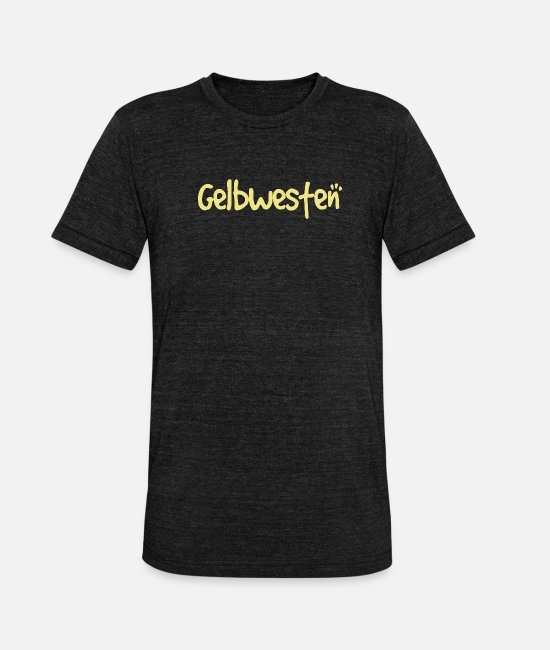 Politics T-Shirts - yellow west - Unisex Tri-Blend T-Shirt heather black