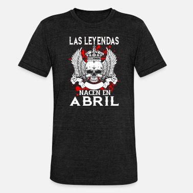 Abril April - Legende - Geburtstag – ES - Unisex T-Shirt meliert