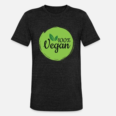 100% vegan for organic and nature lovers, vegetarians - Unisex Tri-Blend T-Shirt