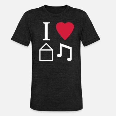 I Love House I Love House Music - Unisex triblend T-shirt