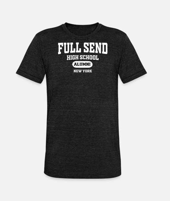 New Father T-Shirts - New Full Send New York - Unisex Tri-Blend T-Shirt heather black