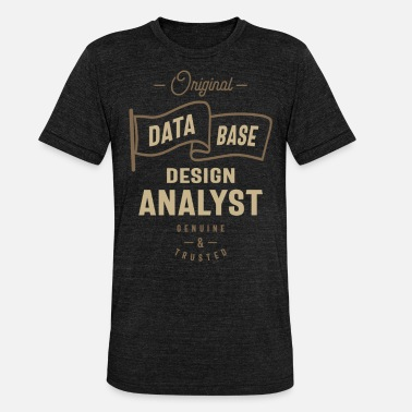 Base Data Base Design Analyst - Unisex T-Shirt meliert