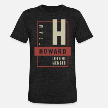 Howard Hold Howard - Unisex triblend T-shirt