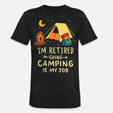 Campground Pensioners campground - Unisex Tri-Blend T-Shirt