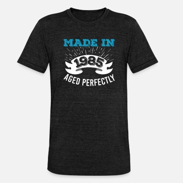 Aged Gjord 1985 Aged Perfectly - Triblend T-shirt unisex
