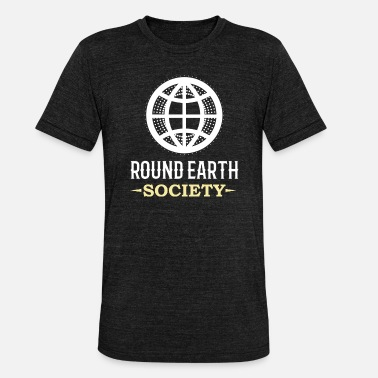 Round EARTH: Round Earth Society - Unisex Tri-Blend T-Shirt