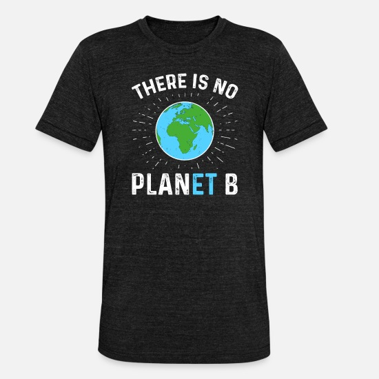 Planet T-Shirts - There Is No Planet B - Unisex T-Shirt meliert Schwarz meliert