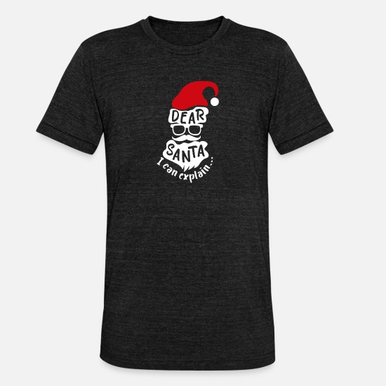 Christmas T-Shirts - Christmas Dear Santa I can explain gift idea - Unisex Tri-Blend T-Shirt heather black