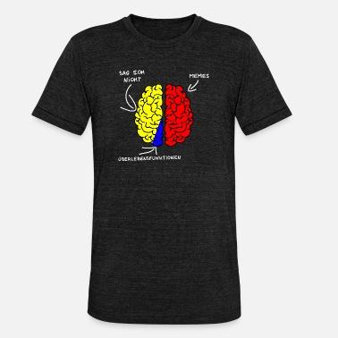 1ef57a5c6 Memes Cerebro - Cerebro - Memes - Camiseta triblend unisex