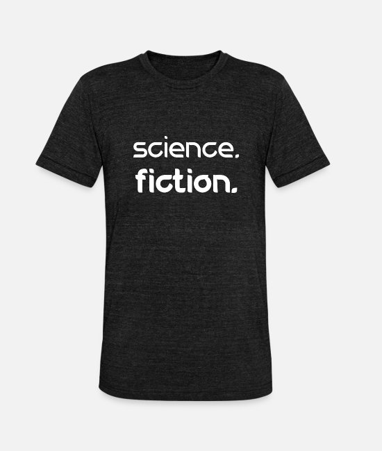 Fiction T-Shirts - Science fiction - Unisex Tri-Blend T-Shirt heather black