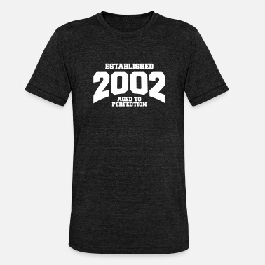 Established 2002 aged to perfection established 2002 (uk) - Unisex Tri-Blend T-Shirt