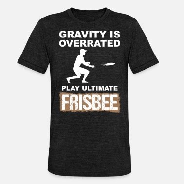 Frisbee ultimate frisbee - Unisex Tri-Blend T-Shirt by Bella & Canvas