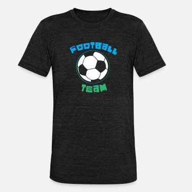 Football Team Football Team - Unisex Tri-Blend T-Shirt