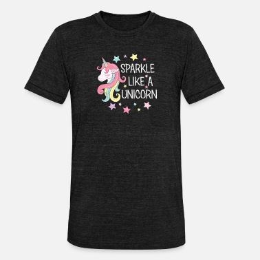 Sparkle Funny Unicorn Gift Sparkle Unicorn Colorful - Unisex Tri-Blend T-Shirt