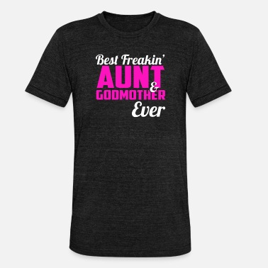 Aunt Cool Best Aunt Ever - Unisex Tri-Blend T-Shirt by Bella & Canvas