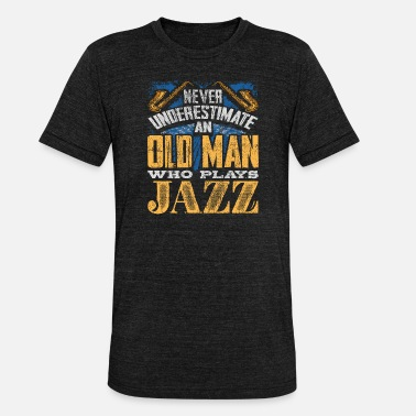 Trumpets The old man plays jazz music - Unisex Tri-Blend T-Shirt by Bella & Canvas