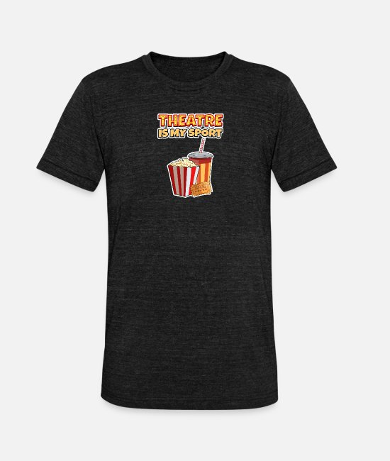Movie T-Shirts - Theater Is My Sport Funny gift - Unisex Tri-Blend T-Shirt heather black