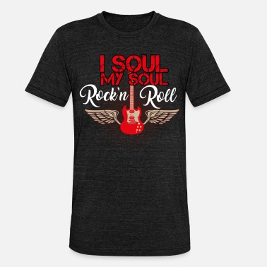 Roll Tide i soul my soul rock n roll - Unisex Tri-Blend T-Shirt