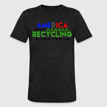 Recycling Amerika - Liebe zu Recycling Pfeile - Unisex Tri-Blend T-Shirt von Bella + Canvas