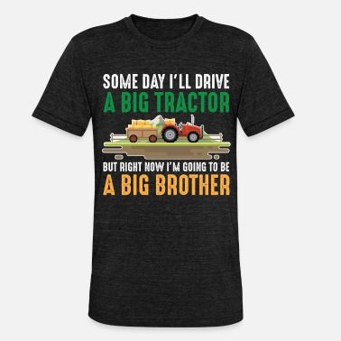 Toddler Toddler brother tractor big son sibling - Unisex Tri-Blend T-Shirt