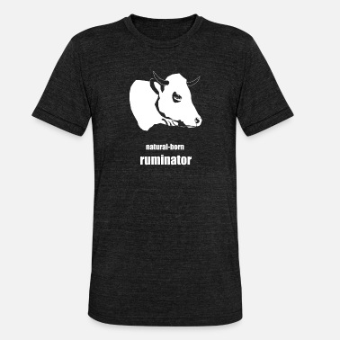 Ruminants natural-born ruminator - Unisex Tri-Blend T-Shirt
