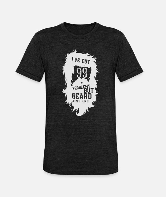 Hipster T-Shirts - But a beard - beard - Unisex Tri-Blend T-Shirt heather black