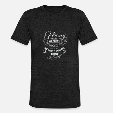 Plan Many are the plans to plan a gift plan - Unisex Tri-Blend T-Shirt