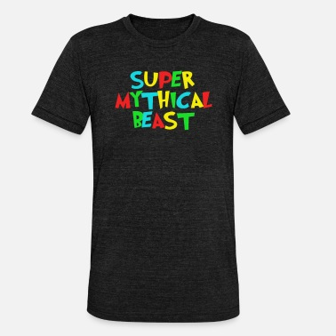 Mythical Beast Super Mythical Beast - Unisex Tri-Blend T-Shirt