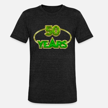 50 Years 50 Years - 50 years - Unisex Tri-Blend T-Shirt by Bella & Canvas