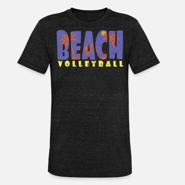 Beach Volleyball Beach volleyball Beach volleyball Beach volleyball - Unisex Tri-Blend T-Shirt