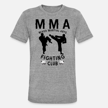 Mixed Martial Arts MMA Fighter Mixed martial arts martial arts athlete - Unisex Tri-Blend T-Shirt
