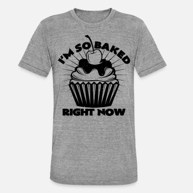 Back Wortspiel Cupcake Muffin backen Wortspiel Konditor Bäcker - Unisex Tri-Blend T-Shirt von Bella + Canvas