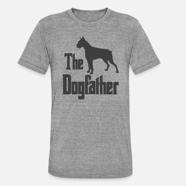 Dog The Dogfather, boxer dog, funny gift - Unisex Tri-Blend T-Shirt