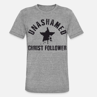 Christ Follower Unashamed Christ Follower - T-shirt chiné unisexe
