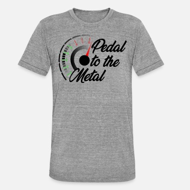 Pedal Pedal to the metal - Vollgas - Unisex T-Shirt meliert