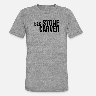 Skupteur Stone sculptor stonecutter carving stone stone stone - Unisex Tri-Blend T-Shirt