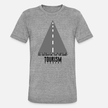 Tourism Tourism studies - Unisex Tri-Blend T-Shirt