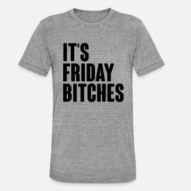 4a1da729183 fredag tæver fest skjorte - Unisex triblend T-shirt