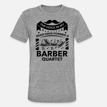 Barbershop Quartet Barber Quartet - Maglietta unisex tri-blend di Bella + Canvas