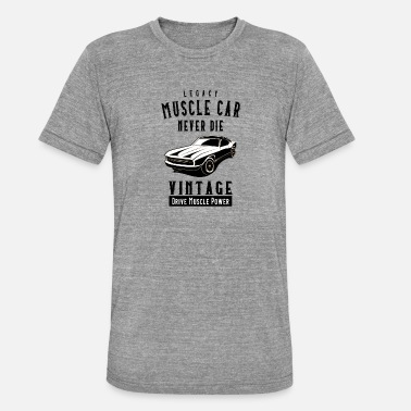 Legacy Muscle Car Never Die - Unisex Tri-Blend T-Shirt