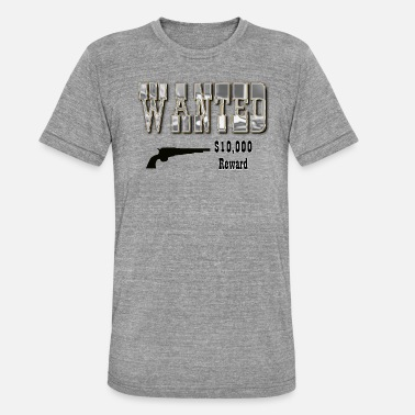 Wanted Wanted Reward - Unisex T-Shirt meliert