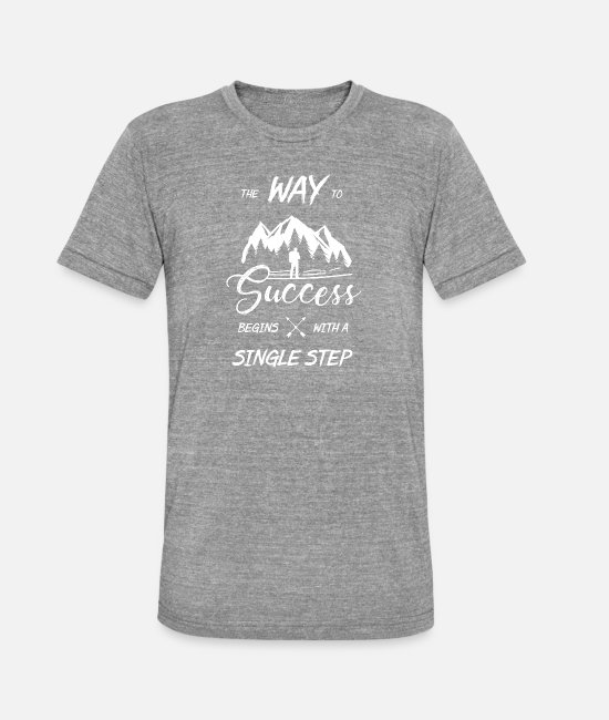 Project T-Shirts - The way to the top begins with a step - Unisex Tri-Blend T-Shirt heather grey