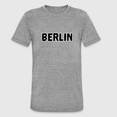 Berliner Berlin Berlin Berlin Berliner - Unisex Tri-Blend T-Shirt von Bella + Canvas
