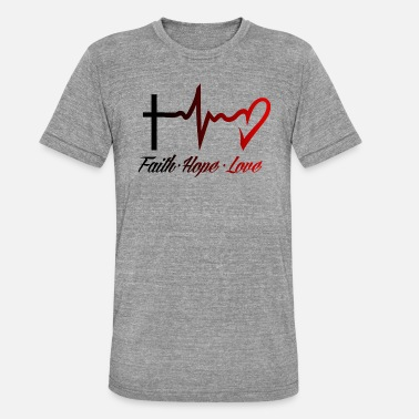 Hope Faith Hope Love - Unisex Tri-Blend T-Shirt
