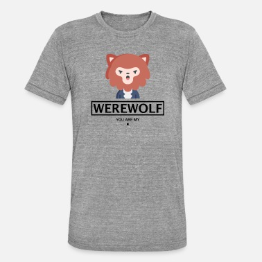 Werwolf WERWOLF HALLOWEEN GIFT - USTED ES MI. - Camiseta Tri-Blend unisex de Bella + Canvas