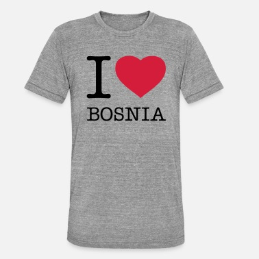 Bosnien I LOVE BOSNIA - Unisex Tri-Blend T-Shirt