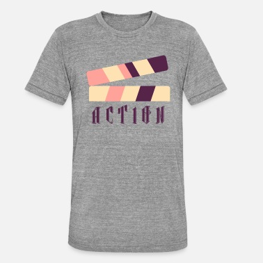 Action Action - Unisex Tri-Blend T-Shirt