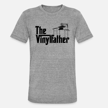 Djing The Vinylfather Djing - Unisex T-Shirt meliert